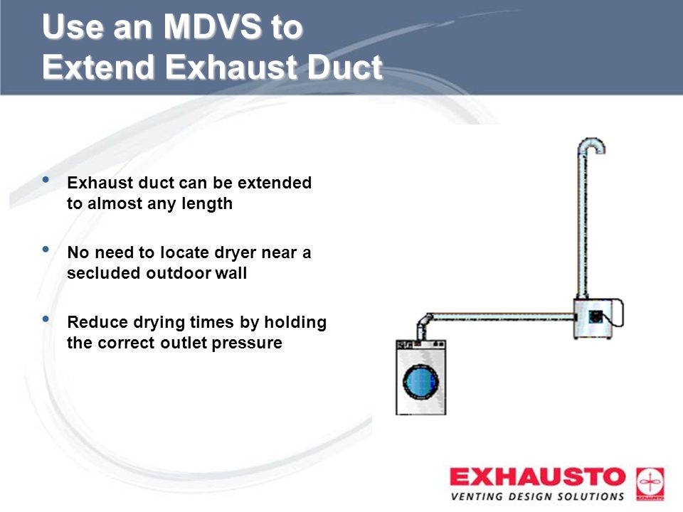 Use an MDVS to Extend Exhaust Duct