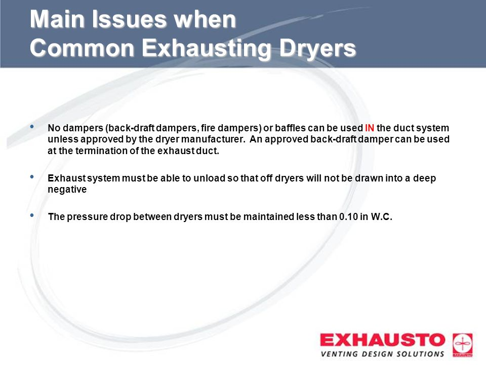 Main Issues when Common Exhausting Dryers