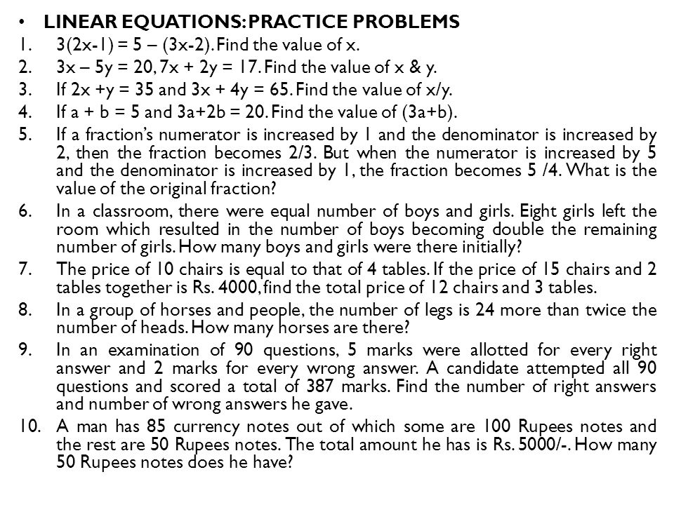LINEAR EQUATIONS: PRACTICE PROBLEMS