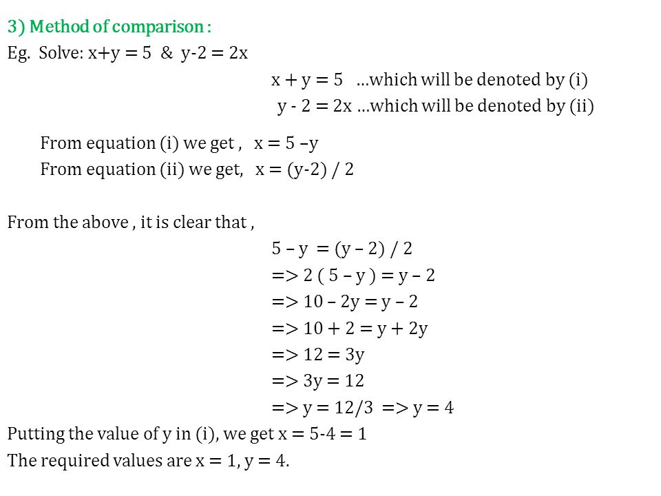 3) Method of comparison : Eg