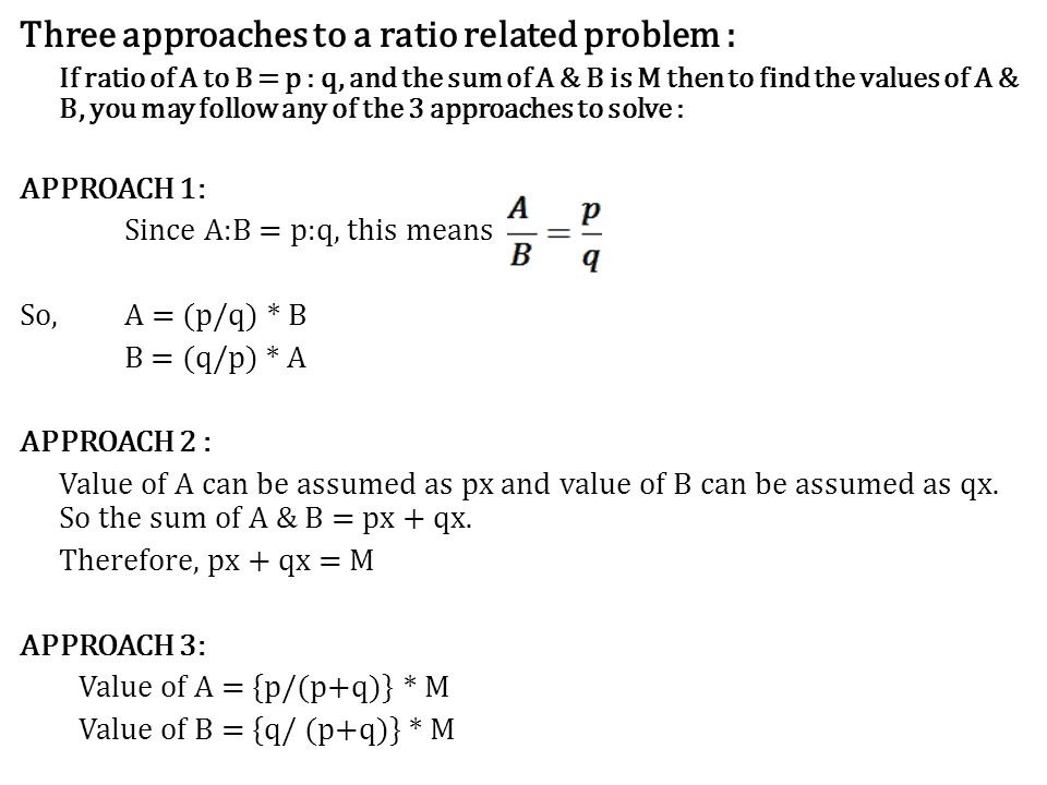 Three approaches to a ratio related problem :