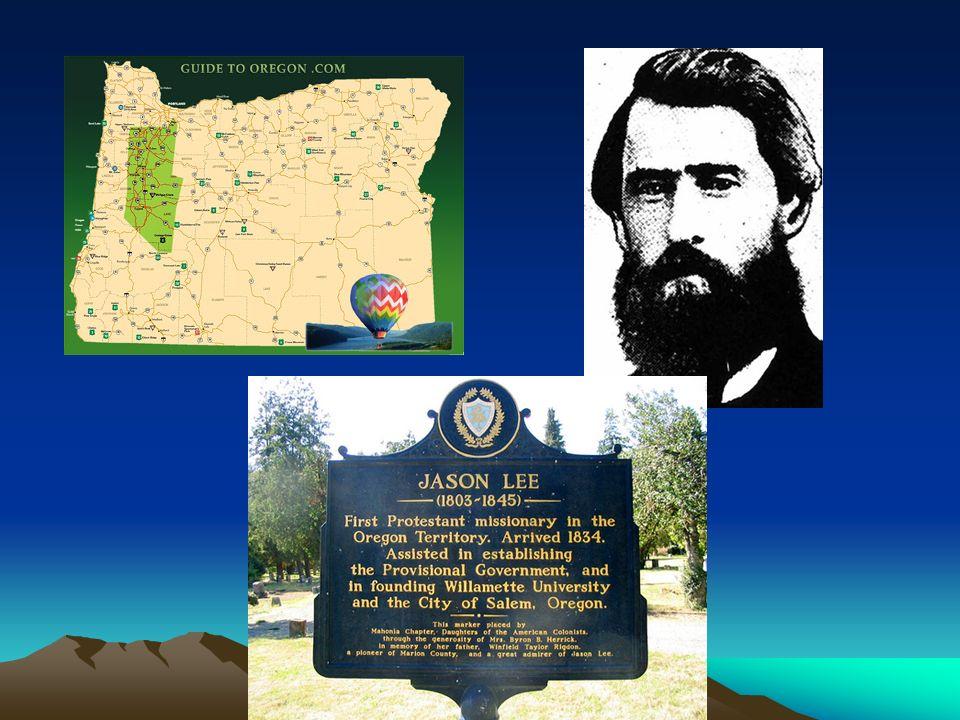 Willamette Valley Jason Lee, Methodist missionary settled in Salem