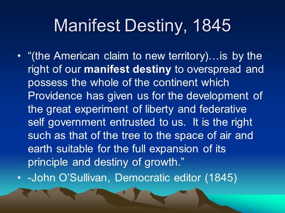 Manifest Destiny, 1845