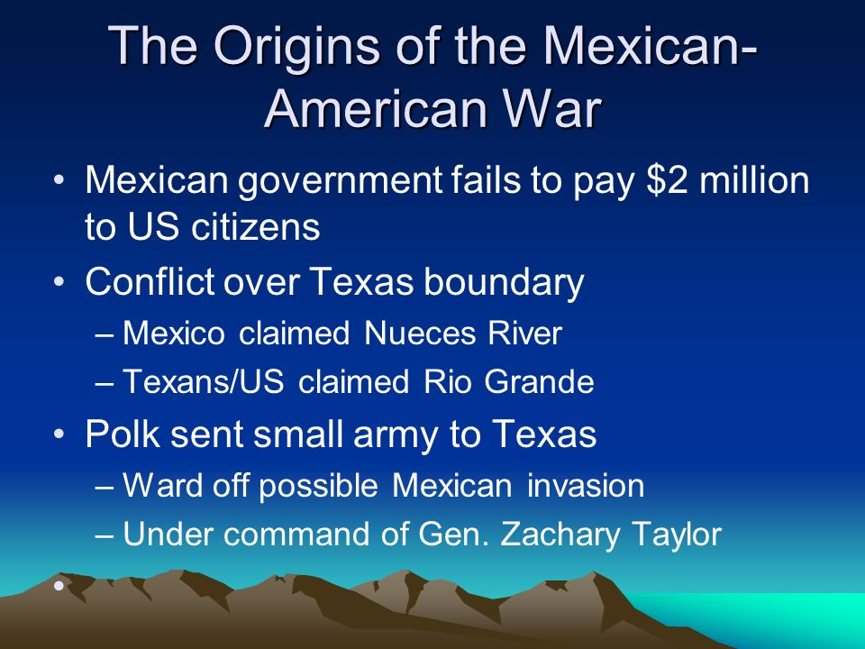 The Origins of the Mexican-American War