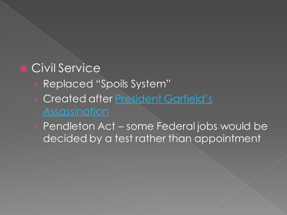 Civil Service Replaced Spoils System