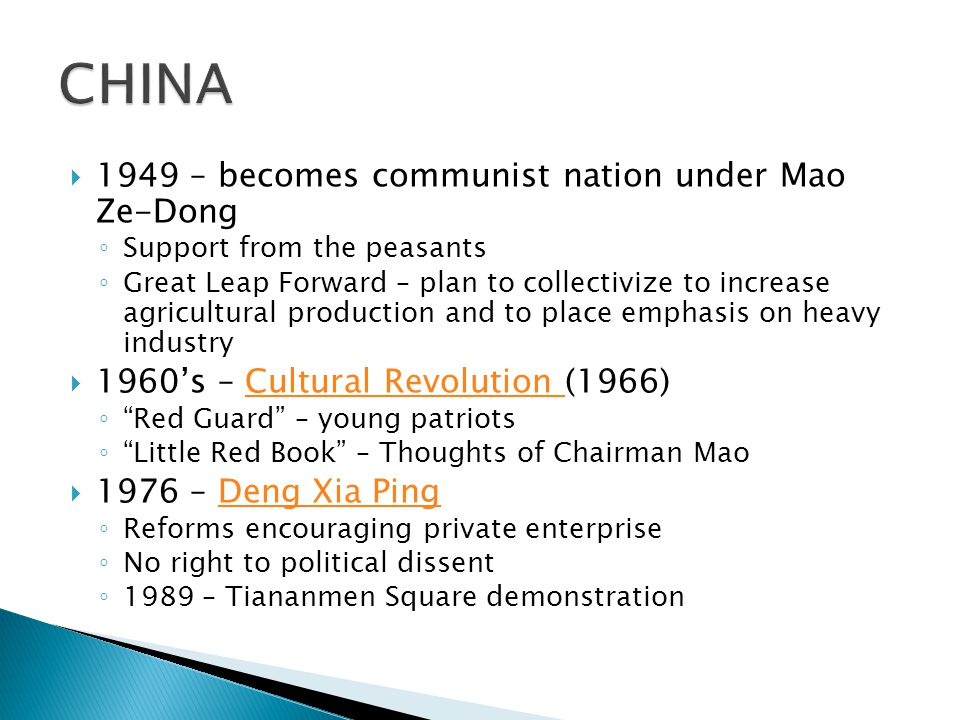 CHINA 1949 – becomes communist nation under Mao Ze-Dong
