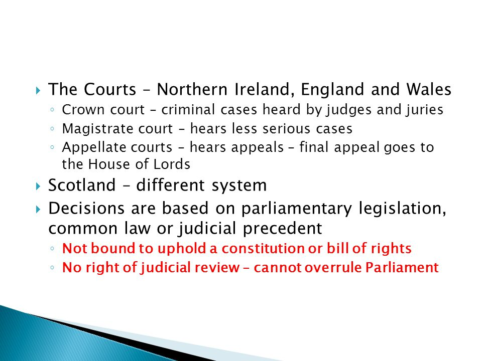 The Courts – Northern Ireland, England and Wales