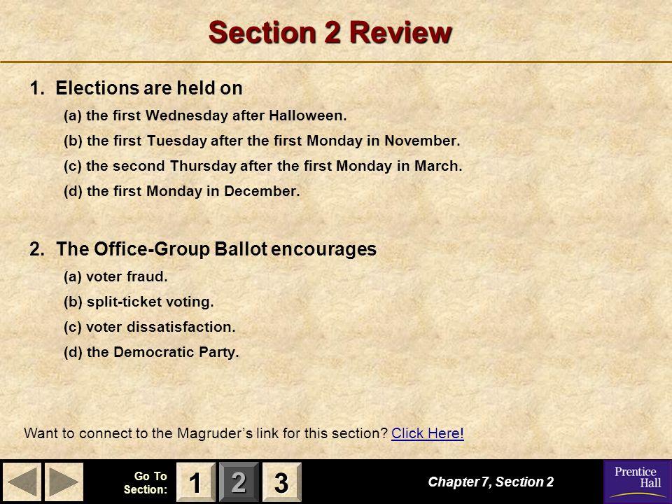 Section 2 Review 1 3 1. Elections are held on