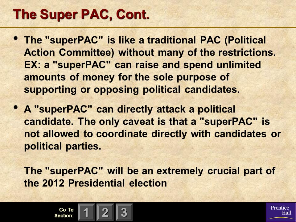 The Super PAC, Cont.