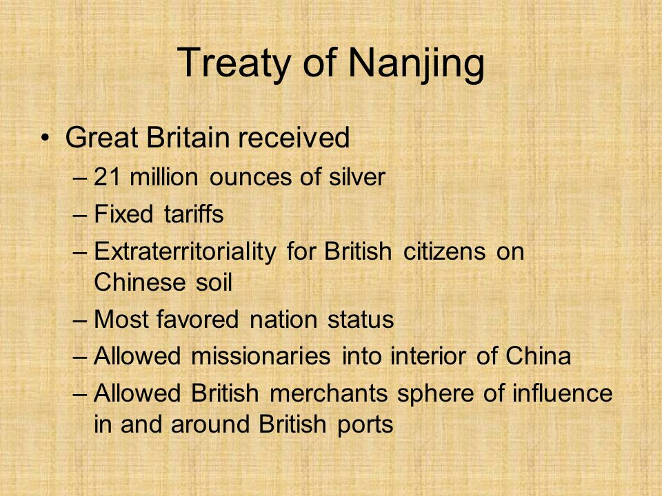 Treaty of Nanjing Great Britain received 21 million ounces of silver