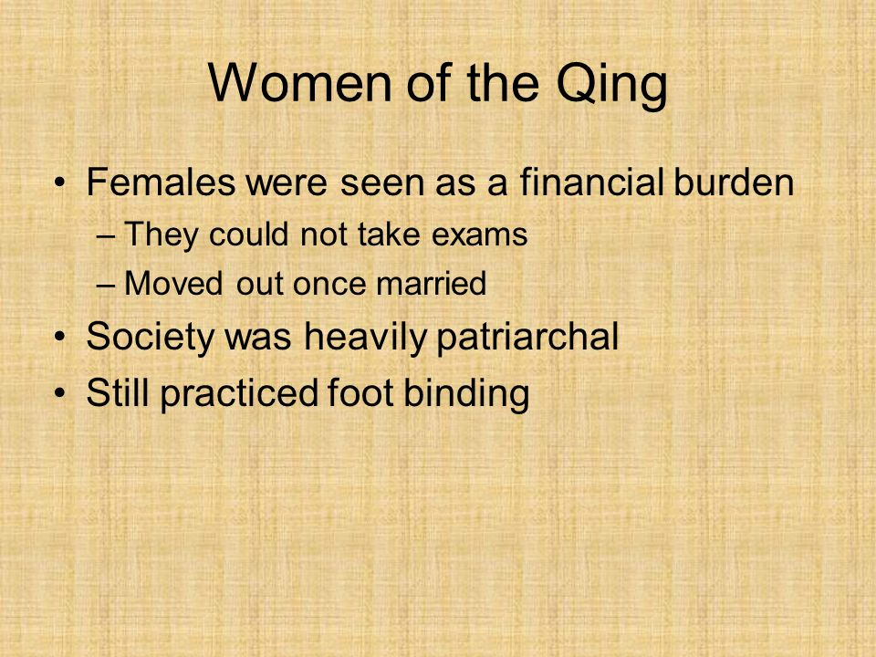 Women of the Qing Females were seen as a financial burden