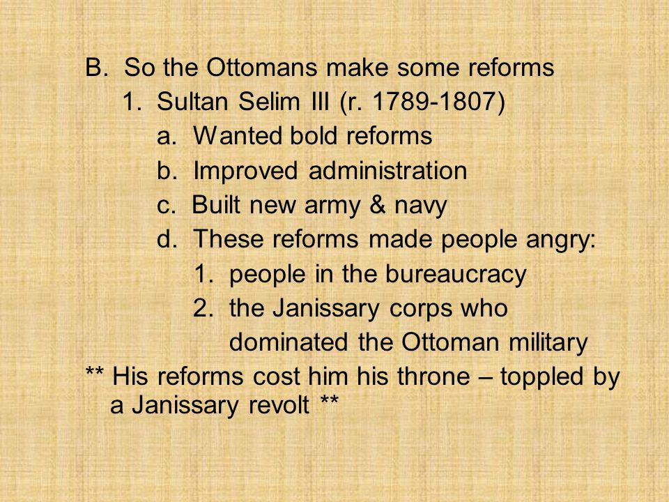 B. So the Ottomans make some reforms