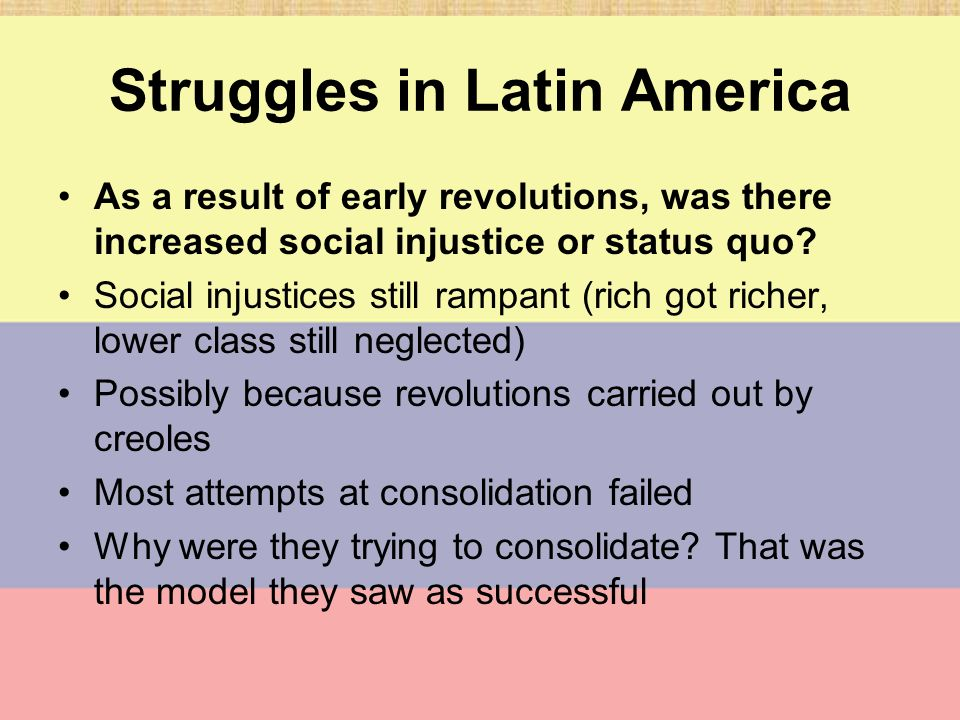 Struggles in Latin America