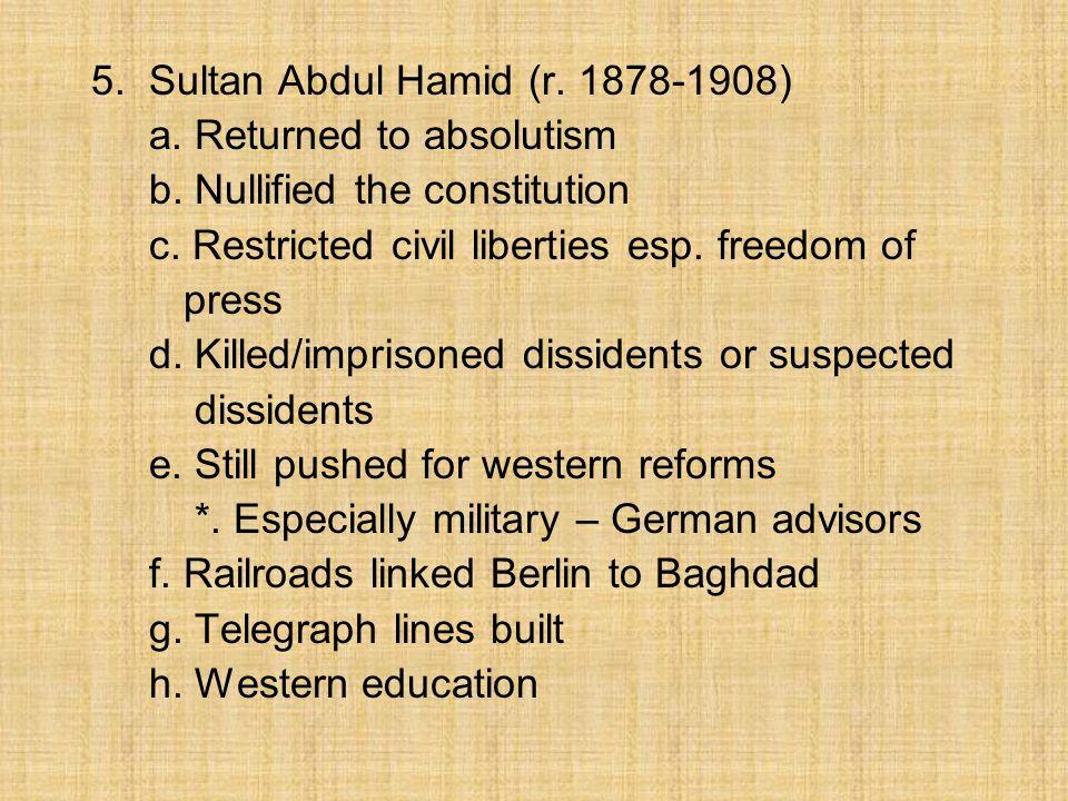 5. Sultan Abdul Hamid (r. 1878-1908)
