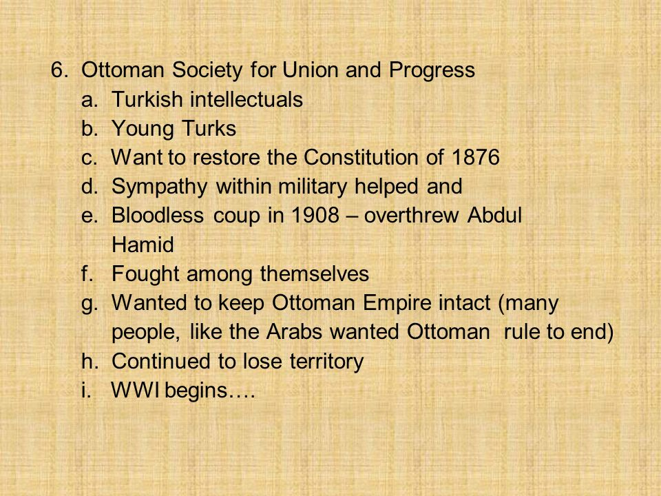 6. Ottoman Society for Union and Progress