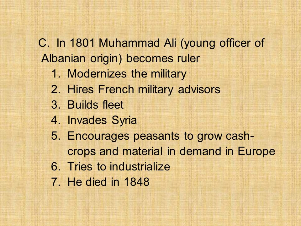 C. In 1801 Muhammad Ali (young officer of