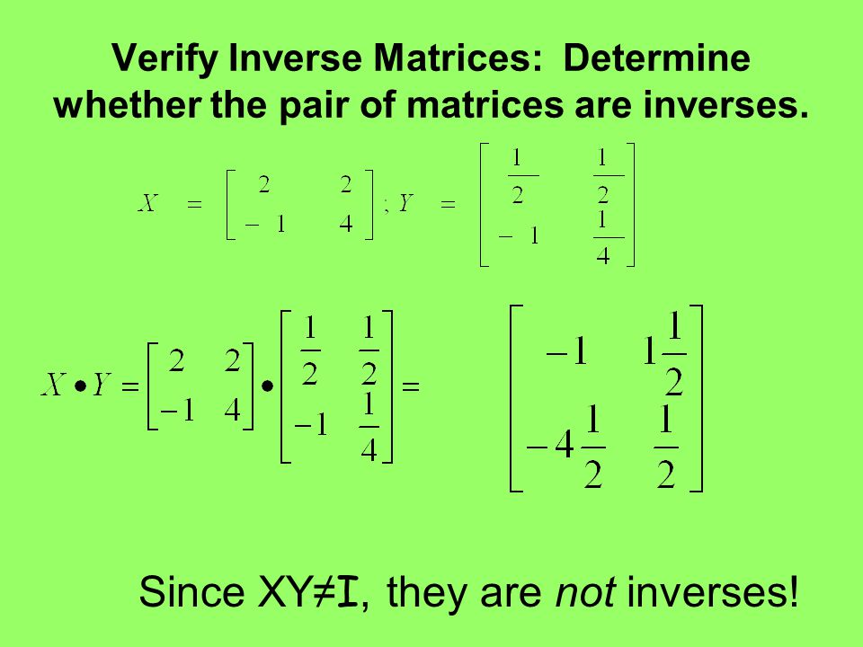 Since XY≠I, they are not inverses!