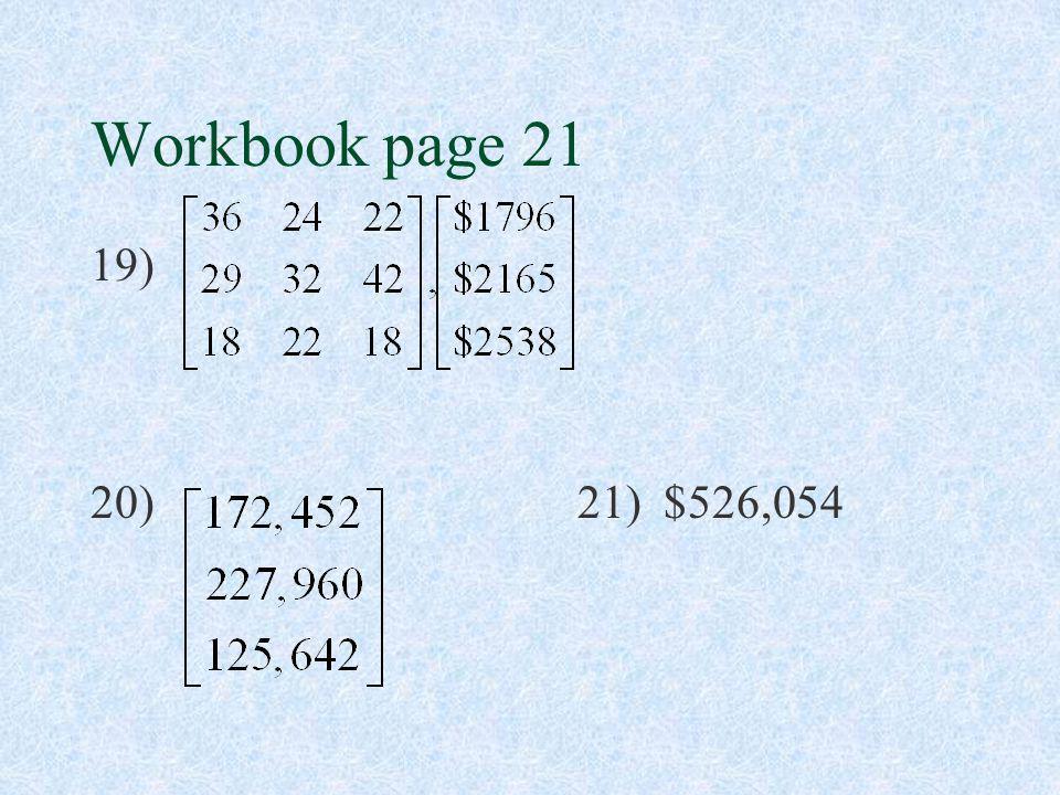 Workbook page 21 19) 20) 21) $526,054