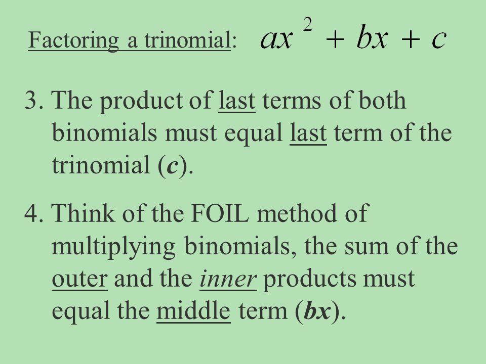 Factoring a trinomial:
