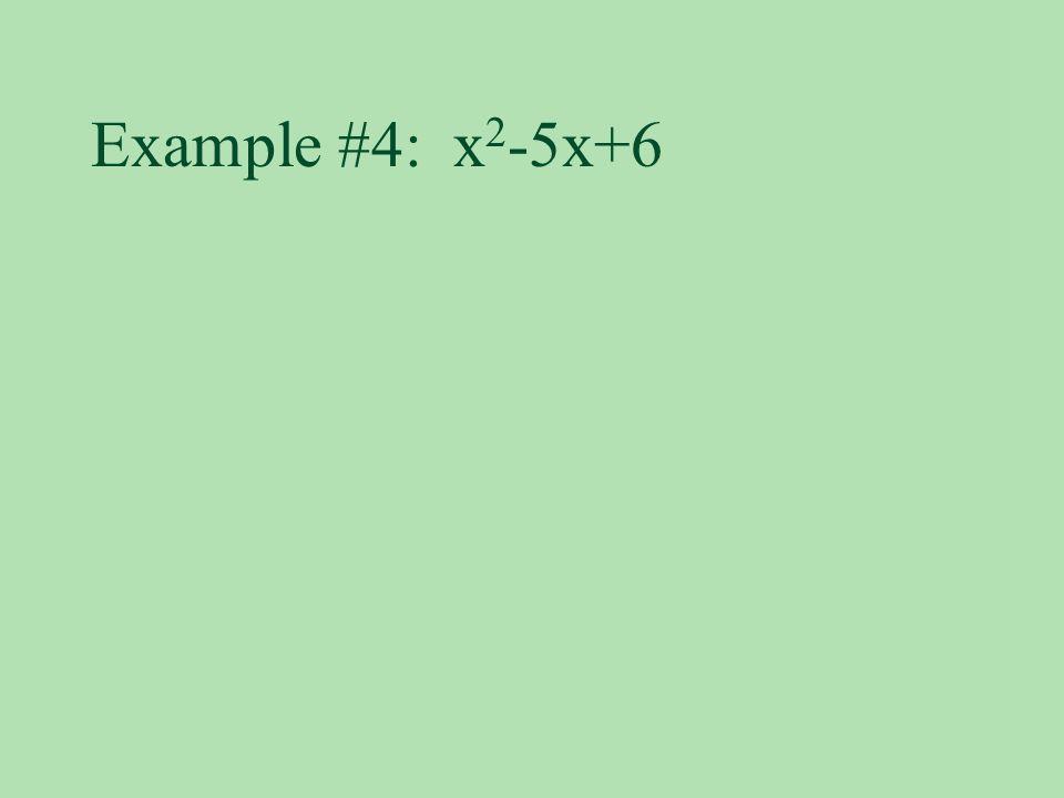Example #4: x2-5x+6
