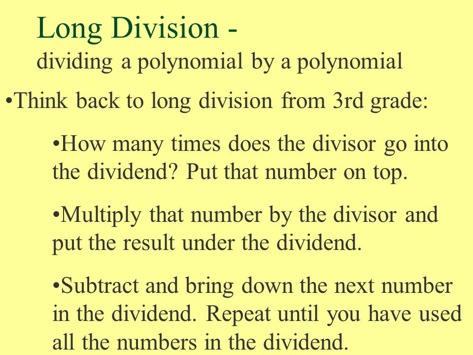Long Division - dividing a polynomial by a polynomial