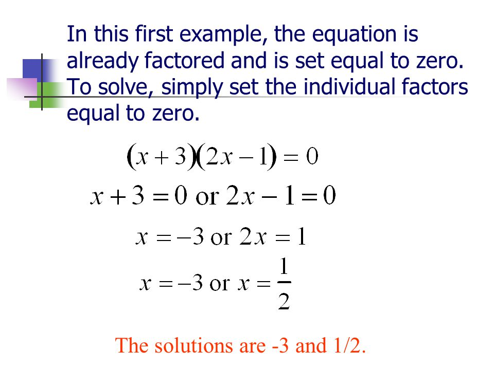 The solutions are -3 and 1/2.