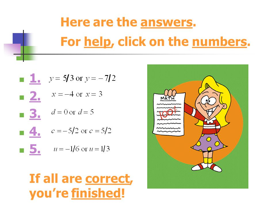 Here are the answers. For help, click on the numbers.