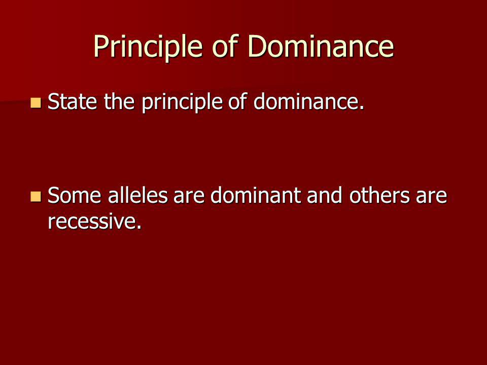 Principle of Dominance