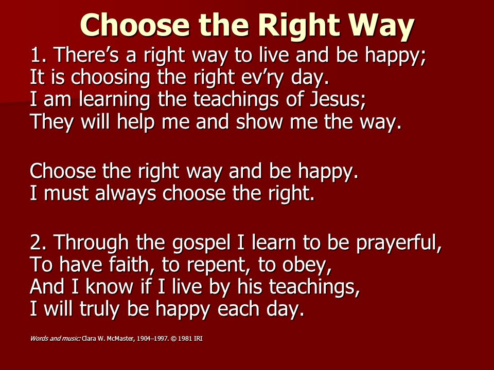 Choose the Right Way