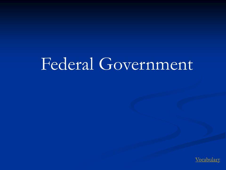 Federal Government Vocabulary