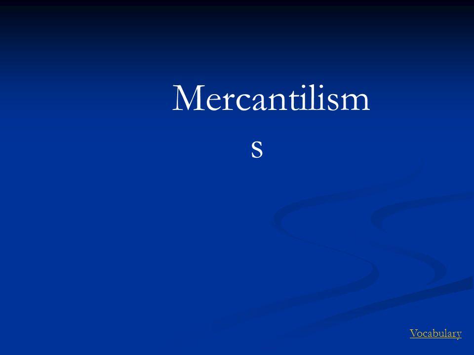 Mercantilism s Vocabulary
