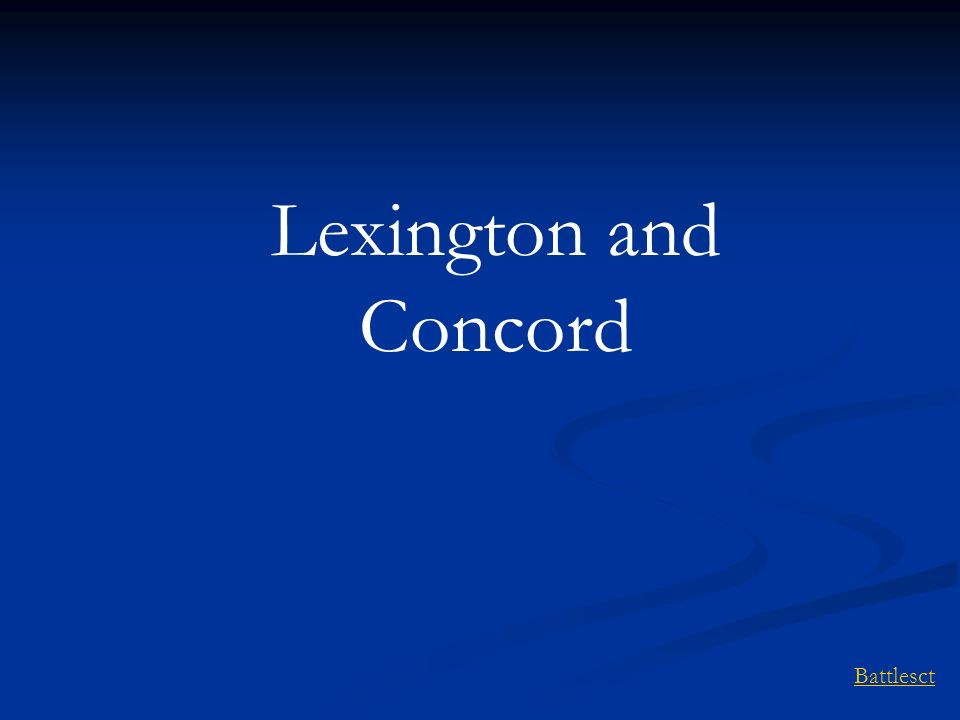 Lexington and Concord Battlesct