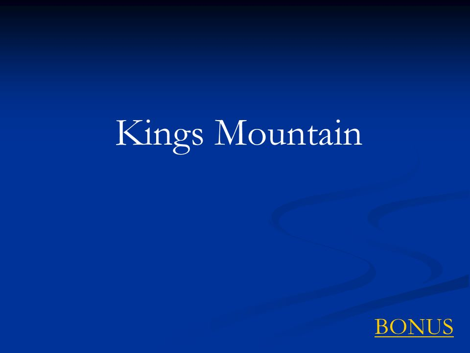 Kings Mountain BONUS