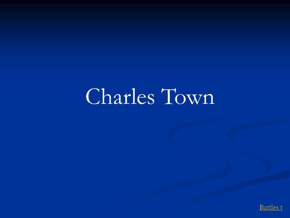 Charles Town Battles t