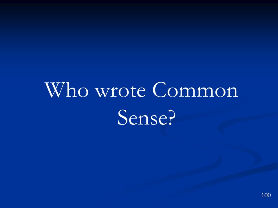 Who wrote Common Sense 100