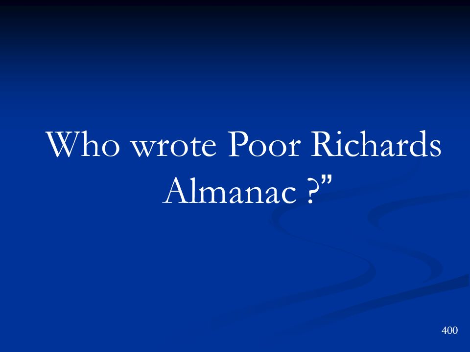 Who wrote Poor Richards Almanac