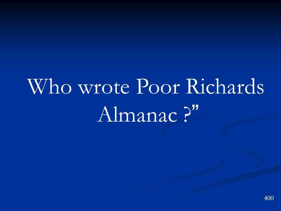 Who wrote Poor Richards Almanac