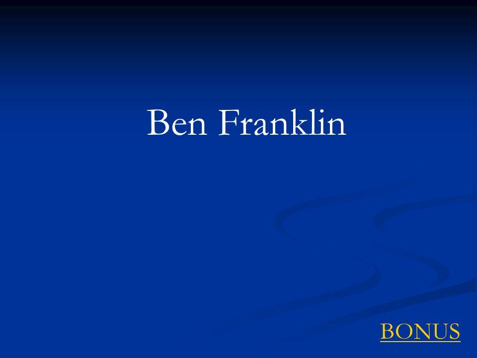 Ben Franklin BONUS
