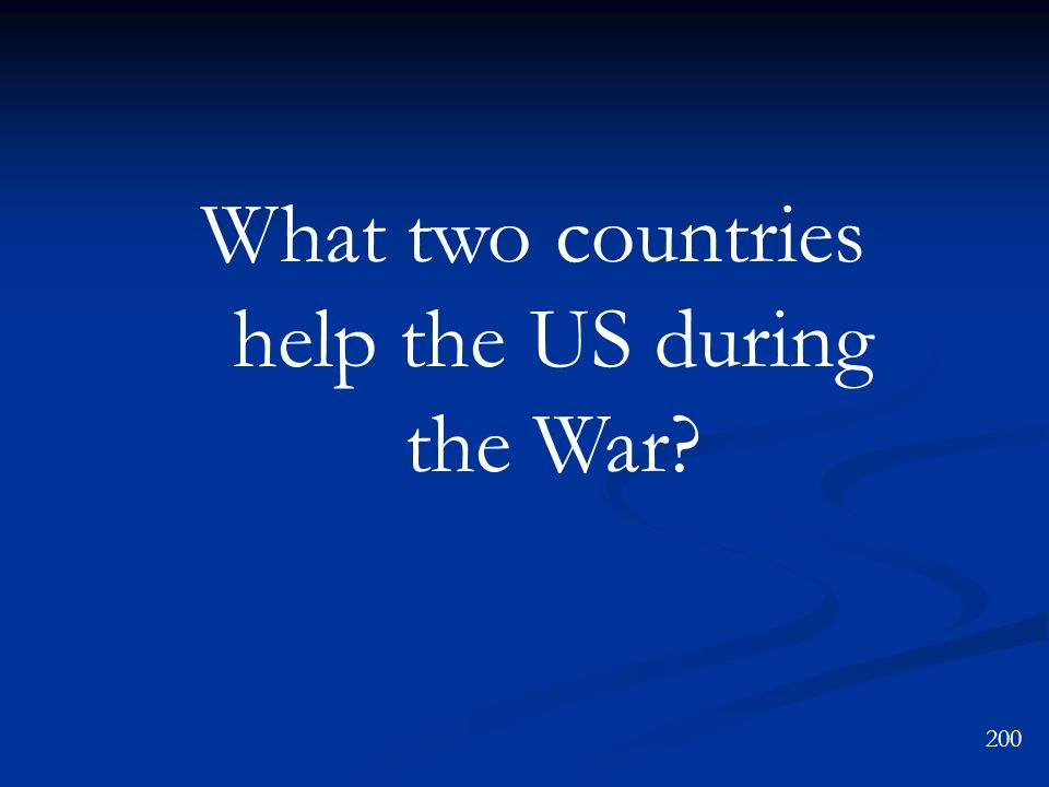 What two countries help the US during the War