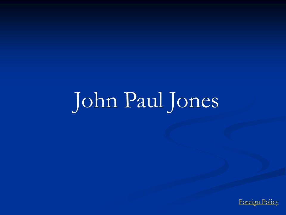 John Paul Jones Foreign Policy