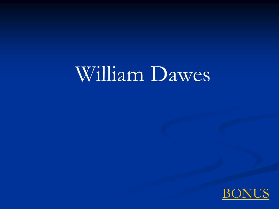 William Dawes BONUS