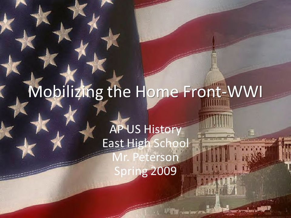 Mobilizing the Home Front-WWI