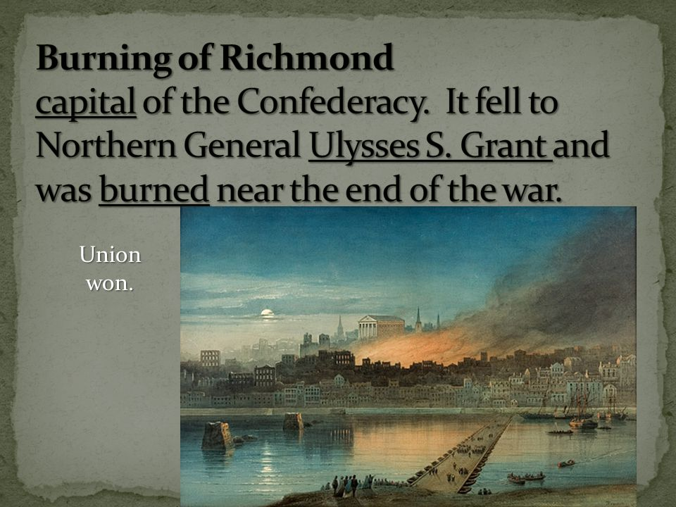 Burning of Richmond capital of the Confederacy