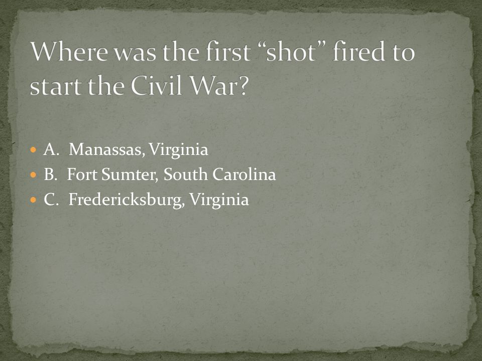 Where was the first shot fired to start the Civil War