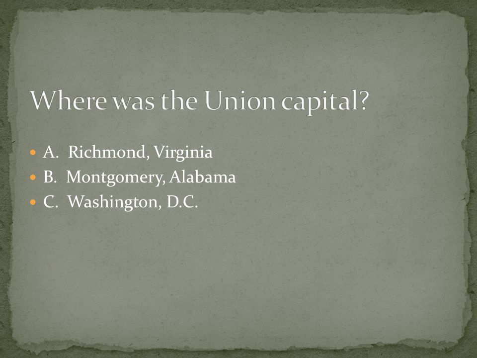 Where was the Union capital