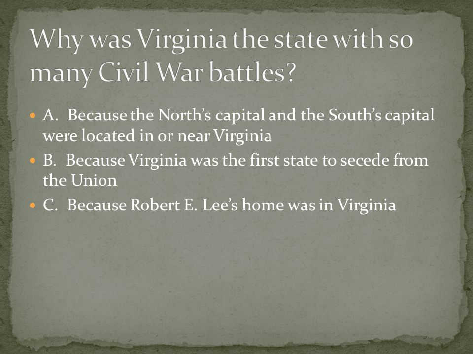 Why was Virginia the state with so many Civil War battles