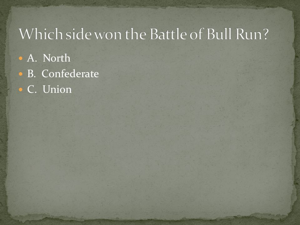 Which side won the Battle of Bull Run