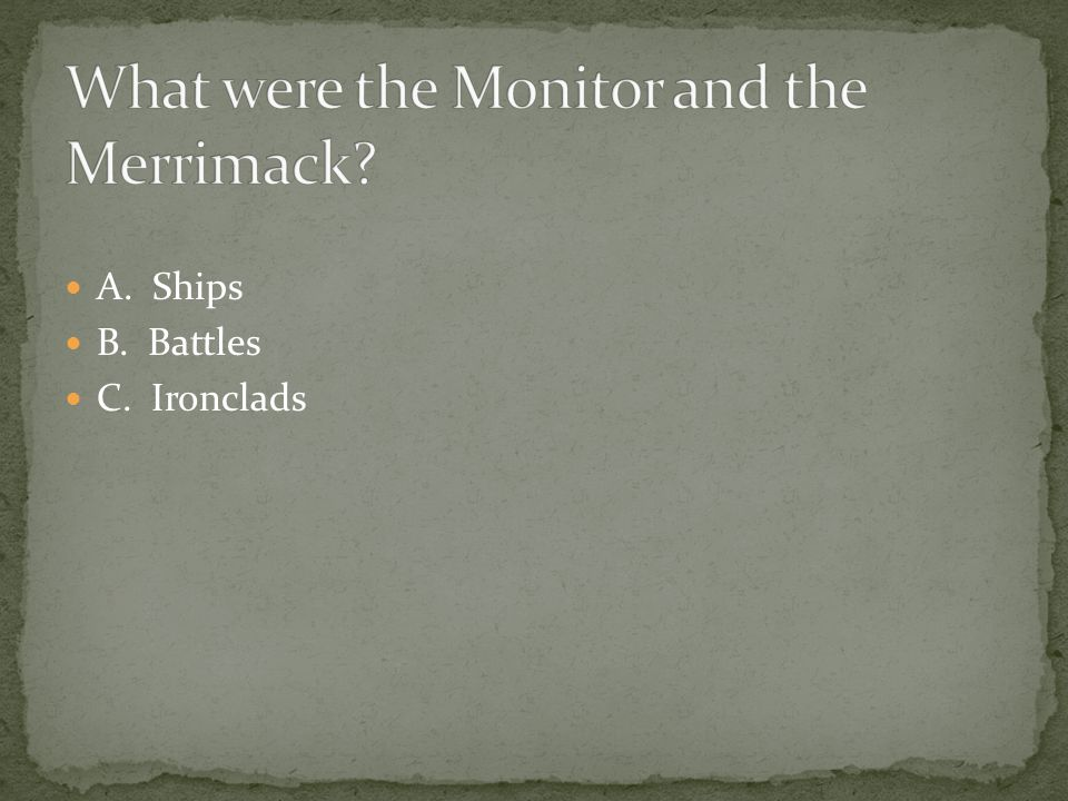 What were the Monitor and the Merrimack