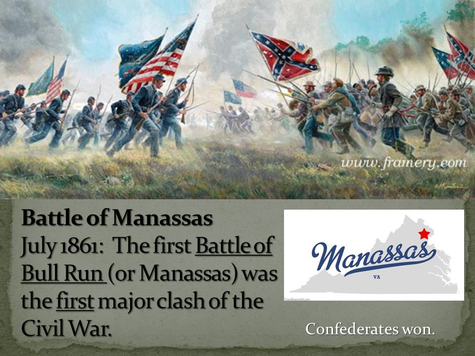 Battle of Manassas July 1861: The first Battle of Bull Run (or Manassas) was the first major clash of the Civil War.
