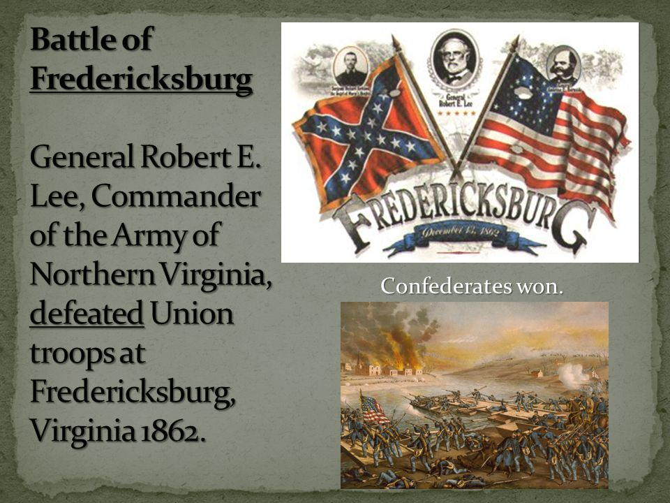 Battle of Fredericksburg General Robert E